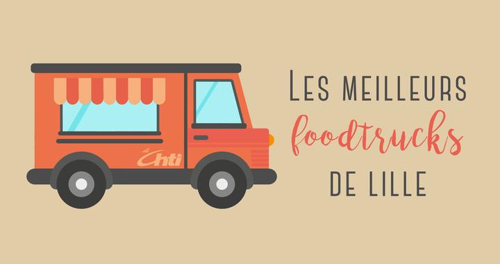 Les meilleurs foodtrucks de Lille