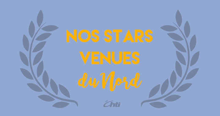 Nos stars venues du Nord